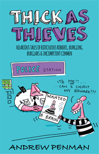 Thick As Thieves - Andrew Penman