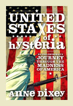 United States Of Hysteria – Anne Dixey
