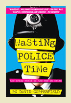 Wasting Police Time – PC David Copperfield